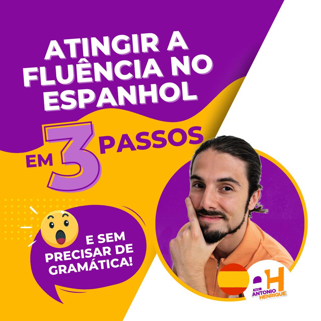 atingir-fluencia-espanhol-3-passos